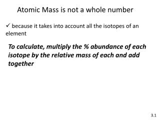 Atomic Mass is not a whole number