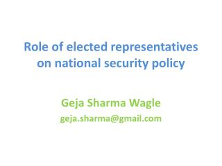 Role of elected representatives on national security policy