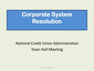 Corporate System Resolution