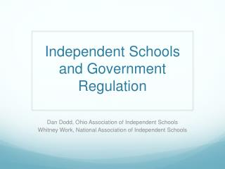Independent Schools and Government Regulation