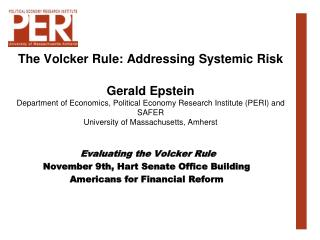 Evaluating  the  Volcker Rule November  9th, Hart  Senate  Office Building