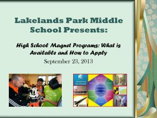 Lakelands Park Middle  School Presents:
