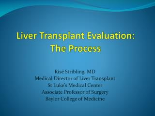 Liver Transplant Evaluation: The Process