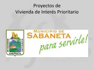 Proyectos de  Vivienda de Interés Prioritario