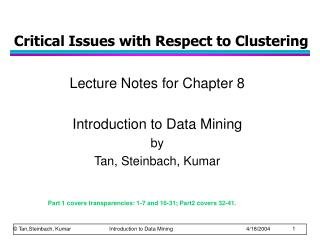 Critical Issues with Respect to Clustering