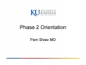 Phase 2 Orientation