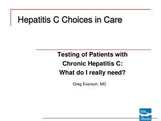 Hepatitis C Choices in Care