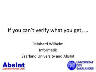If you can't verify what you get, …
