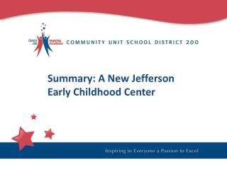 Summary: A New Jefferson Early Childhood Center