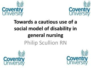 Towards a cautious use of a social model of disability in general nursing