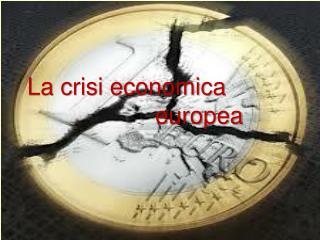 La crisi economica       europea