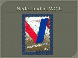 Nederland na WO II