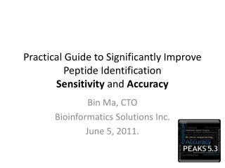 Practical Guide to Significantly Improve Peptide Identification Sensitivity  and  Accuracy