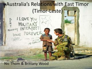 Australia's Relations with East Timor (Timor-Leste)