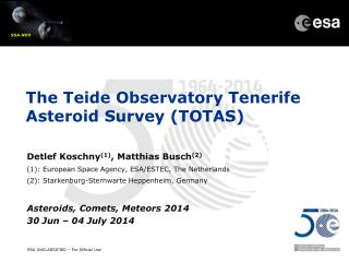 The  Teide  Observatory Tenerife Asteroid Survey (TOTAS)