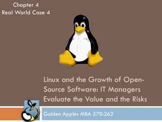 Linux and the Growth of Open-Source Software: IT Managers Evaluate the Value and the Risks