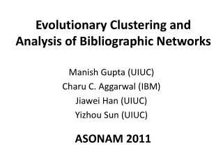 Evolutionary Clustering and Analysis of Bibliographic Networks