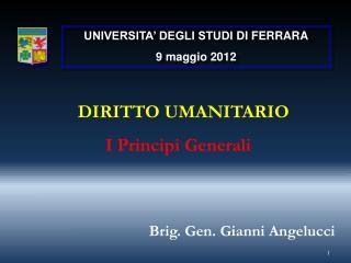 UNIVERSITA' DEGLI STUDI  DI  FERRARA 9 maggio 2012