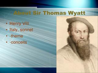 About Sir Thomas Wyatt