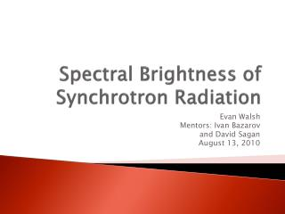 Spectral Brightness of Synchrotron Radiation