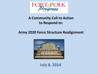 A Community Call to Action  to Respond to:    Army 2020 Force Structure Realignment