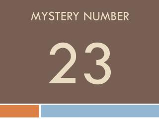 Mystery number 23