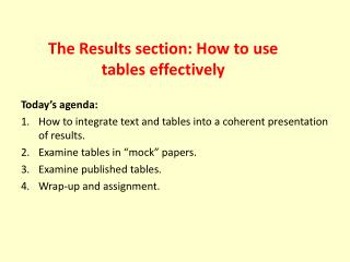 The Results section: How to use tables effectively
