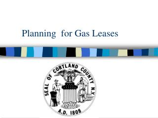 Planning  for Gas Leases