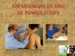 EXPERIENCIAS DE USO DE POWER STRIPS