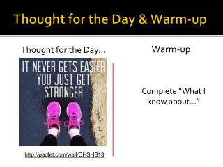 Thought for the  Day & Warm-up