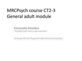 MRCPsych  course CT2-3 General adult module