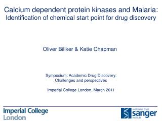 Symposium: Academic Drug Discovery: Challenges and  perspectives