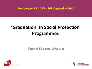 'Graduation' in Social Protection Programmes