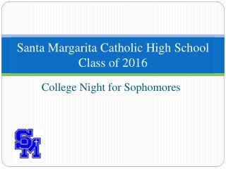 Santa Margarita Catholic High School Class of  2016