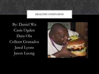 Healthy Confusion