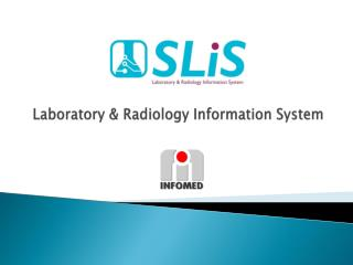 Laboratory & Radiology Information System