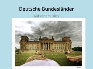 Deutsche  Bundesl � nder