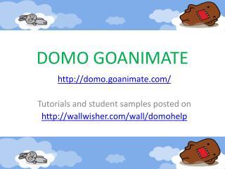 DOMO GOANIMATE
