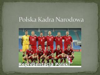 Polska Kadra Narodowa