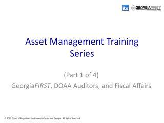 Asset Management Training Series