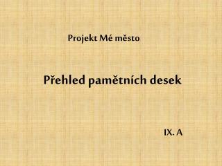 Projekt  M�  m?sto