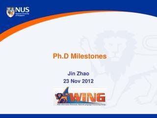 Ph.D  Milestones