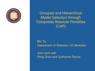 Grouped and Hierarchical Model Selection through Composite Absolute Penalties CAP