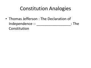 Constitution Analogies