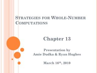 Strategies for Whole-Number  Computations