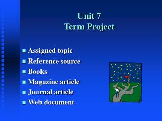 Unit 7: PowerPoint