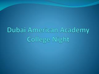 Dubai American Academy College Night