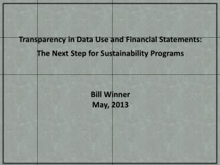 Transparency in Data Use and Financial Statements: The Next Step for Sustainability Programs