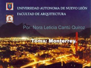 UNIVERSIDAD AUTONOMA DE NUEVO LEÓN FACULTAD DE ARQUITECTURA