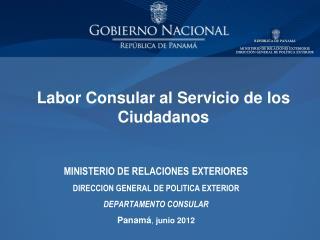 Labor Consular al Servicio de los Ciudadanos